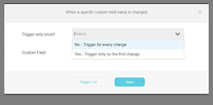 Specific custom field is changed trigger | Step 1