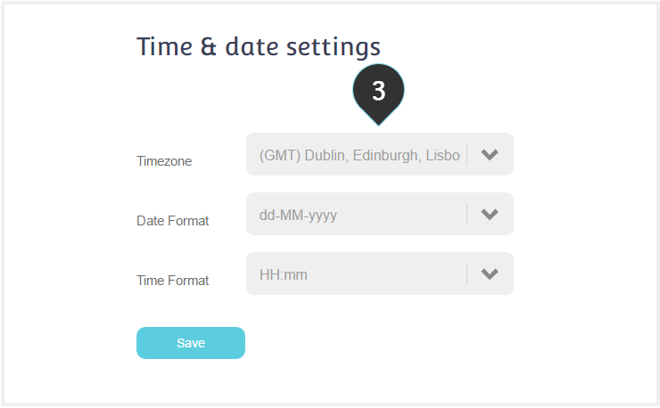 Time and Date Settings Step 3 : Make any changes you want on the timezone, date format or time format