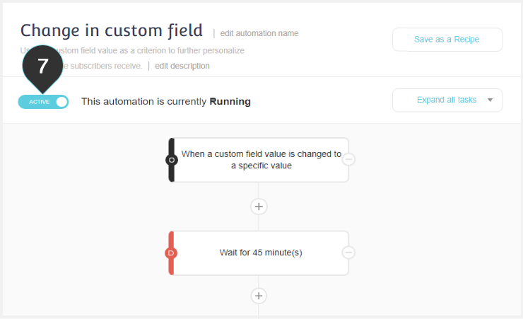 Custom field change automation Step 7 : Make sure your automation is Active