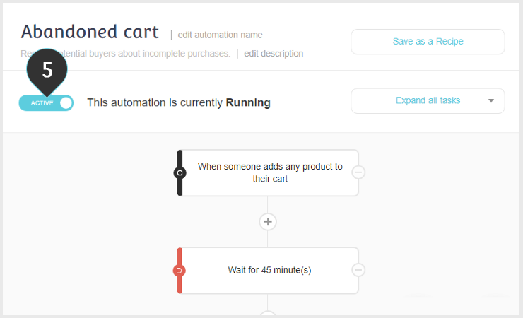 Abandoned Cart recipe Step 5: Make sure your automation recipe is active
