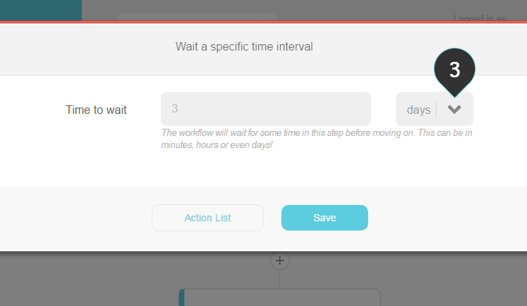 Giving your subscribers time Step 3 : Fill in the time duration