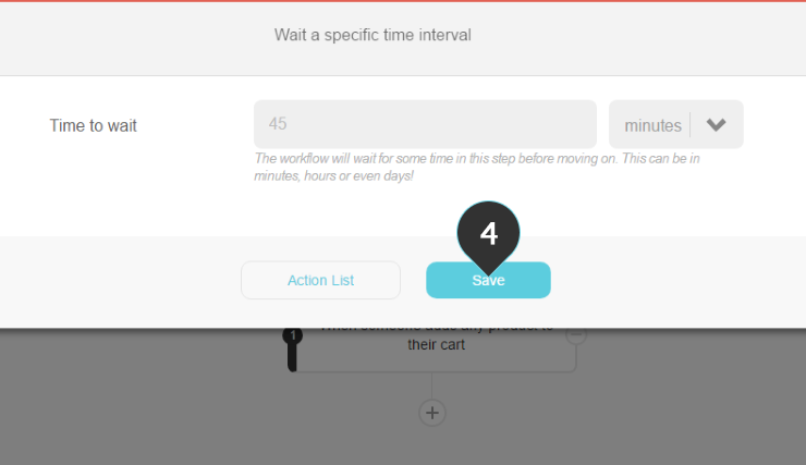 Giving users time Step 4 : Click on the Save button