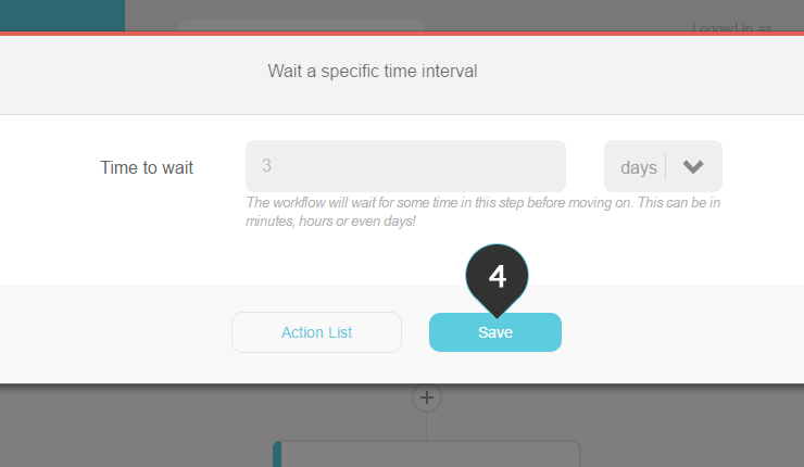 Giving your subscribers time Step 4 : Click Save