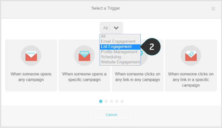 Setting up the trigger  Step 2 : Select the List Engagement option from the list
