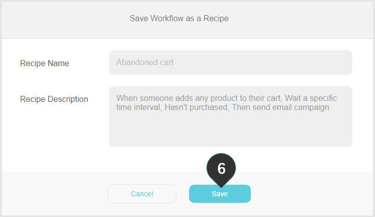 Working with a recipe Step 6 : Click on the Save button