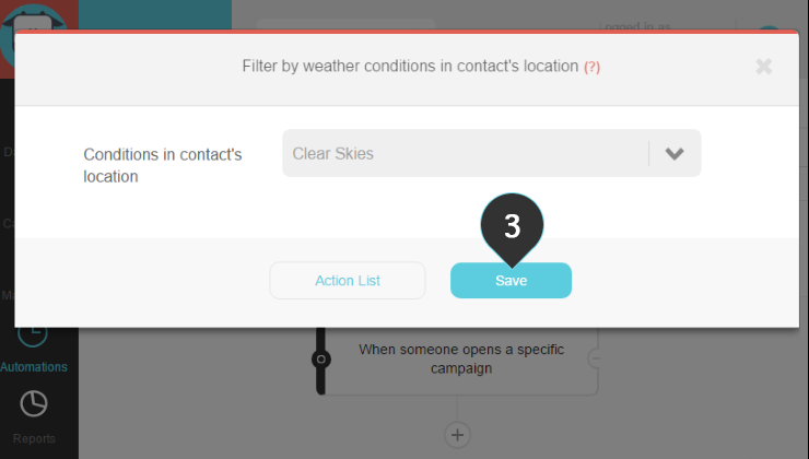 Filter by weather Step 3 : Click on the Save button