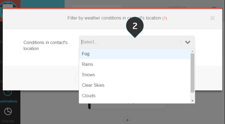 Filter by weather Step 2 : Choose one of the available weather conditions from the list