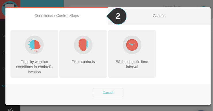 Using Condition/Control Steps Step 2 | Make sure you are on the correct tab