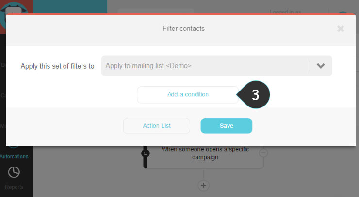 Filter contact Step 3 : Click on the Add a condition button