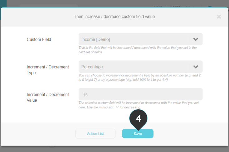 Increase/Decrease custom field value Step 4 : Click on the Save button