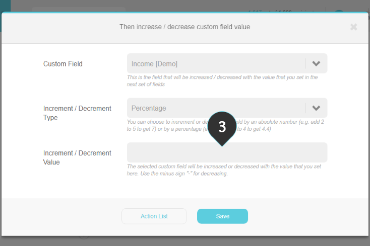 Increase/Decrease custom field value Step 3 : Fill in the increment/decrement value