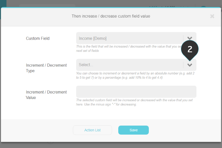 Increase/Decrease custom field value Step 2: Select the increment/decrement type