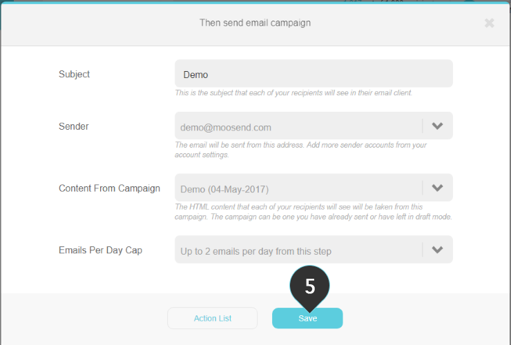 Send email campaign action Step 5 : Click Save
