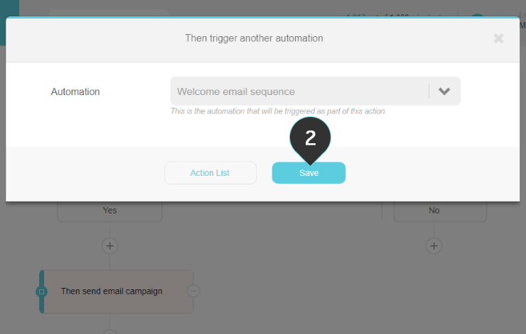 Trigger another automation action Step 2: Click on the Save button