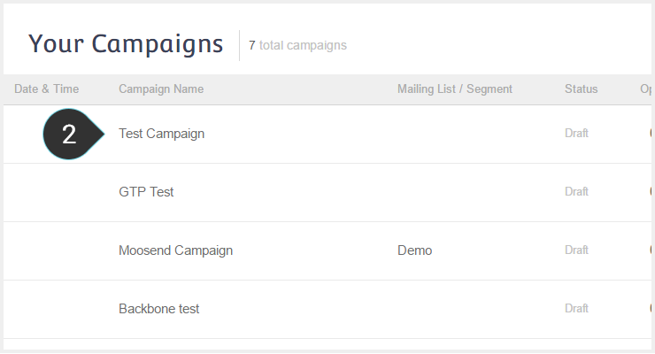 Change Campaign Name Step 2 : Select an email marketing campaign