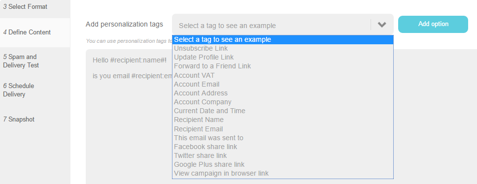 Personalization tags : Add the personalization tag on the Define Content step during the campaign creation process