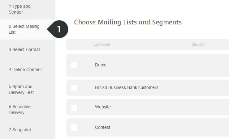 Send to Multiple Lists Step 1 : Select Mailing List on the second step of the campaign creation