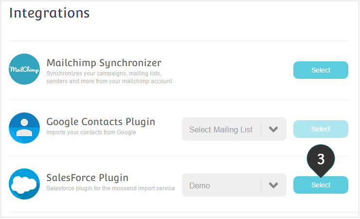 Import your Salesforce contacts to your Moosend account Step 3 : Click on the Selet button