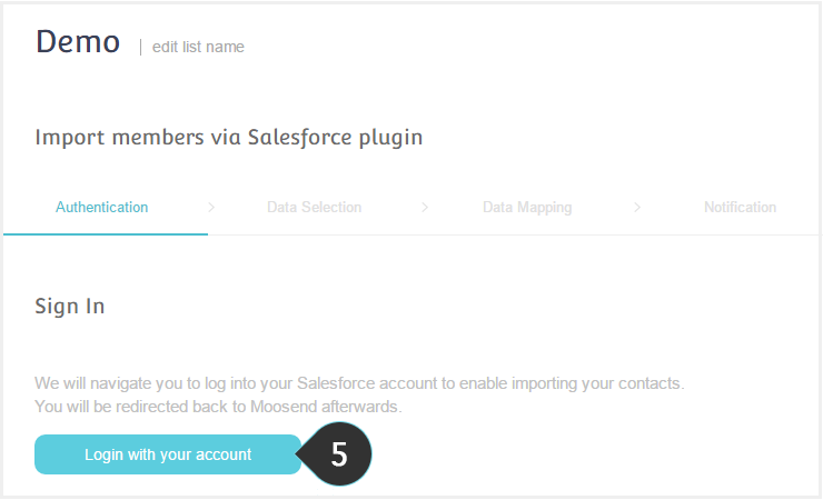 Import your salesforce contacts to a list Step 5 : Log in with your Salesforce account