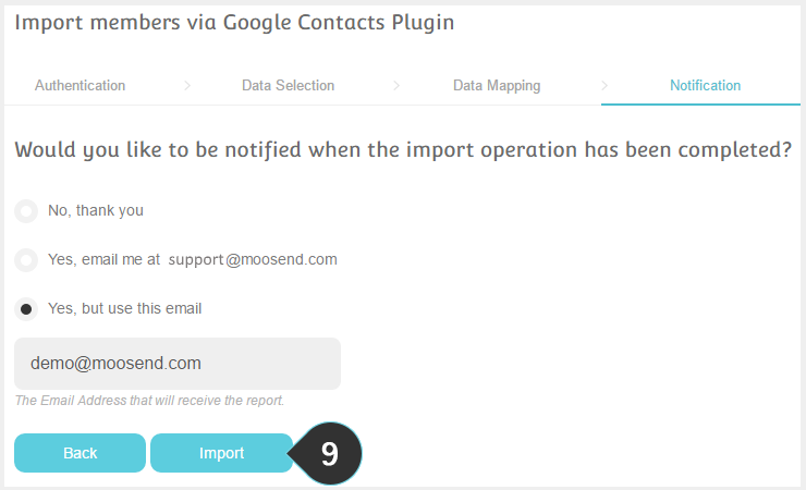 Integrations Google Plugin Step 9 : Choose how you want to be notified when the process is complete