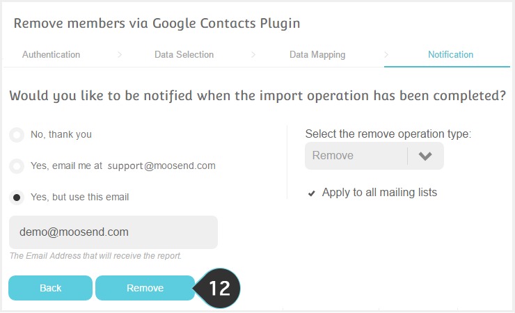 Remove your Google contacts from your Mailing lists Step 12 : Select how you want to be notified and click remove