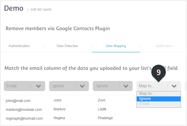 Remove your Google contacts from your Mailing lists Step 9 : Map the email column to the email field and ignore the rest