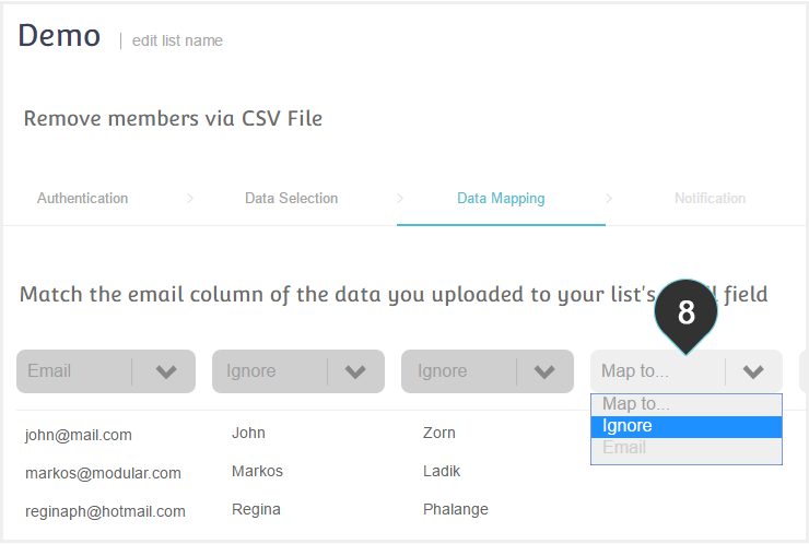 Remove members using CSV Step 8 : Map your emails column to the email field and ignore the rest