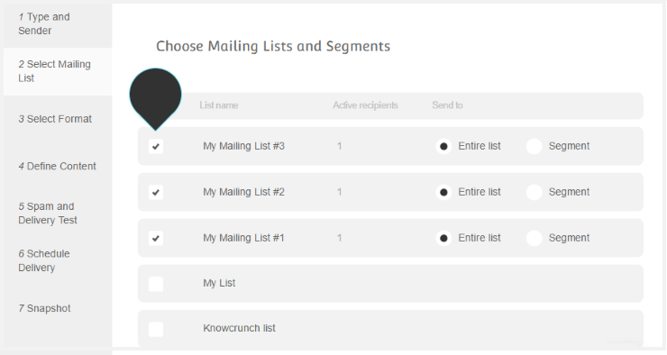 Multiple Lists Step 1 : Select the mailing lists to send your campaign to